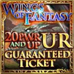 Wing of Fantasy 20 PWR Ticket