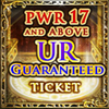 17-PWR & Up UR Ticket