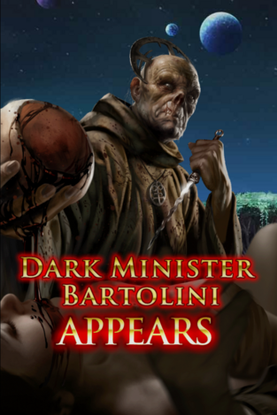 Dark Minister Bartolini Appears