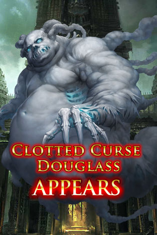 Clotted Curse Douglass Appears