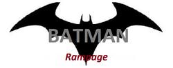 Batman Rampage