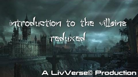 The Villains of the LivVerse©