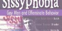Sissyphobia: Gay Men and Effeminate Behavior