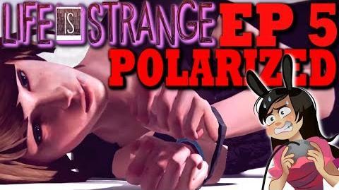 LIFE IS STRANGE EPISODE 5 Polarized Full Let's Play Gameplay Walkthrough Stream