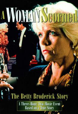 A Woman Scorned- The Betty Broderick Story
