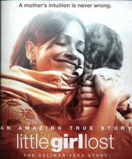 Little Girl Lost- The Delimar Vera Story