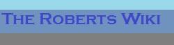 The Roberts Wikia