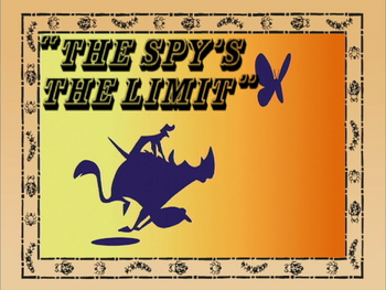 The Spy's the Limit