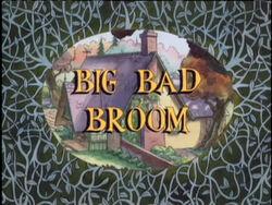 BigBadBroom