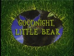 GoodNight,LittleBear