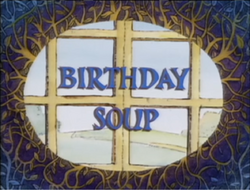 Birthday Soup