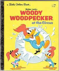 Woody Woodpecker At the Circus