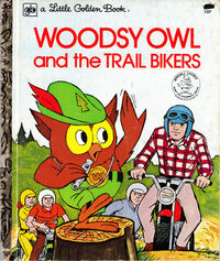 Woodsy Owl and the Trailbikers