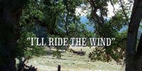 Episode 302: I'll Ride the Wind