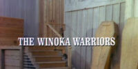 Episode 503: The Winoka Warriors