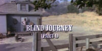 Episode 512: Blind Journey (Part 1)