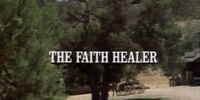 Episode 610: The Faith Healer