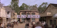 Episode 719: Blind Justice