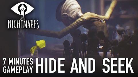 Little Nightmares - PS4 XB1 PC - Hide and Seek (7 minutes of Gameplay)