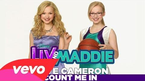 """Dove Cameron - Count Me In (From """"Liv & Maddie"""" Music from the TV Series Audio Only)"""