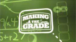 Making the Grade Titlecard