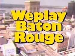 We Play Baton Rouge