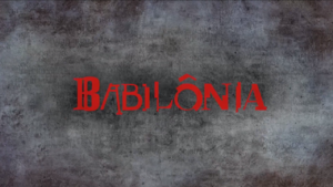 Babilônia teaser 4
