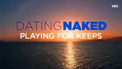 Dating Naked Playing for Keeps