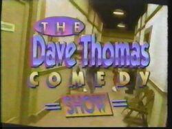 Dave Thomas Comedy Show