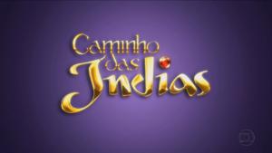 Caminho das Índias 2009 abertura