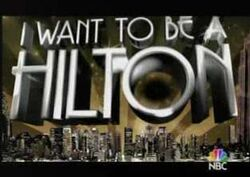 I want to be a hilton