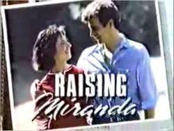 Raising miranda-show
