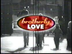 Brotherly Love (2)