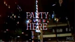 Party Over Here 4