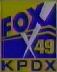 File:KPDX Fox 49 (1993)-center-200px.jpg