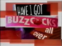Have I Got Buzzcocks All Over