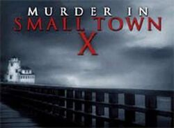 Murder In Small Town X Logo
