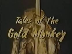 Tales of the Gold Monkey Intertitle