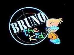 Bruno the kid-show