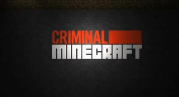 Ciminal Minecraft