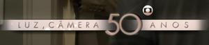 Luz Camera 50 anos
