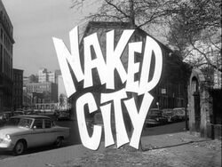 Title Card to Naked City (TV Series 1958-1963)