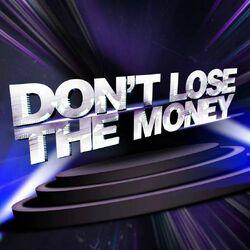 Don't lose the money alt