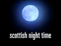 Scottish Night Time