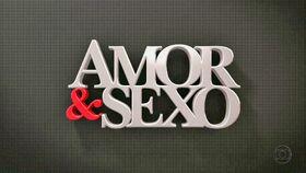 Rede Globo - Amor e Sexo