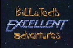 BillAndTedsExcellentAdventuresLiveAction