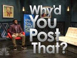 Why'd You Post That