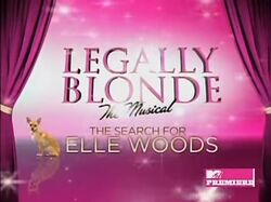 Legally Blonde the Musical The Search For Elle Woods Alt