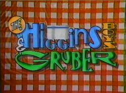 The Higgins Boys & Grubber alt
