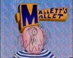 Mallet's Mallet